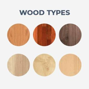 Variety of Wood Options